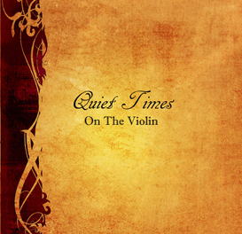 Mark Lewis - Quiet Times On The Violin CD Download | Music | Gospel and Spiritual