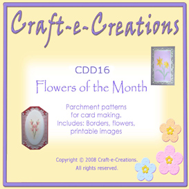 Craft-e-Creations Flowers of the Month with Parchment | Crafting | Paper Crafting | Other