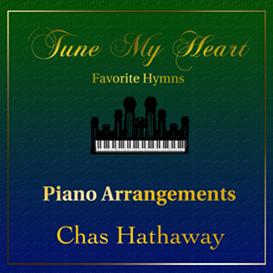 tune my heart: favorite hymn arrangments