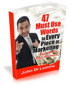 47 Must Use Words in Every Piece of Marketing that You Do for Your Business | eBooks | Business and Money