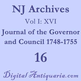 nj archives (i:xvi) journal of the governor and council 1748-1755 (1891)