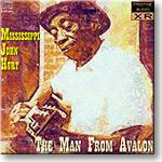 Mississippi John Hurt - The Man From Avalon, FLAC | Other Files | Everything Else
