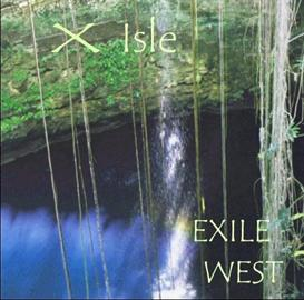 X - Isle CD    by EXILE WEST | Music | Jazz