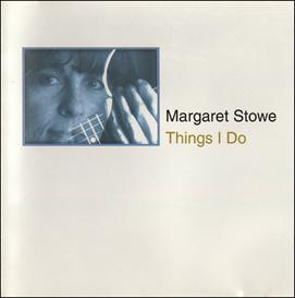 Margaret Stowe THINGS I DO CD complete | Music | Jazz
