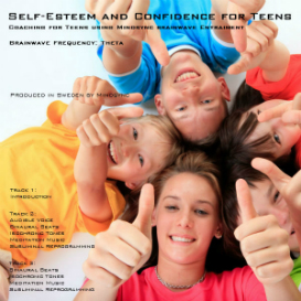 Self-esteem and Confidence for Teenagers