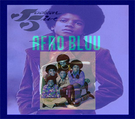 Afro Bluu  The Jackson 5 | Music | Alternative