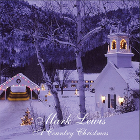 Mark Lewis - A Country Christmas CD Download | Music | Miscellaneous