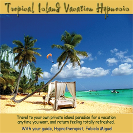 Tropical Island Vacation Hypnosis mp3 Audio | Audio Books | Health and Well Being