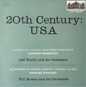 Leonard Bernstein: Symphonic Dances from West Side Story - Lad Busby and His Orchestra; Richard Rodgers: Victory At Sea Symphonic Suite; Slaughter on Tenth Avenue Symphonic Suite - William Hill-Bowen and His Orchestra | Music | Classical