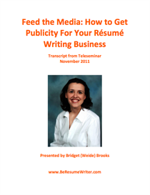 feed the media: how to get publicity for your resume writing business