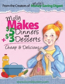 Molly Green Makes $5 Dinners and $3 Desserts