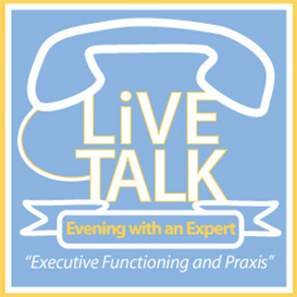 Evening with an Expert- Executive Functioning and Praxis | Audio Books | Health and Well Being