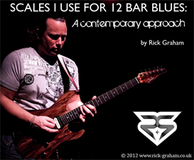 scales i use for 12 bar blues: a contemporary approach