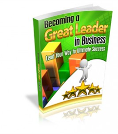 Become a Great Leader in Business | eBooks | Business and Money