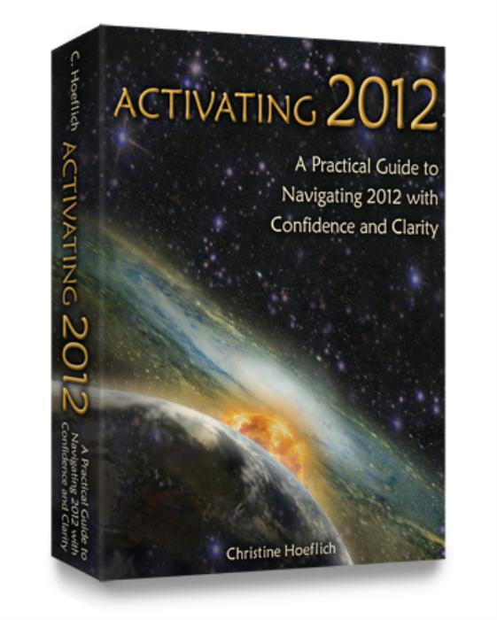 First Additional product image for - Activating 2012: A Practical Guide for Navigating 2012 with Confidence