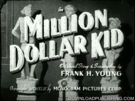 Million Dollar Kid - East Side Kids - Movie 1944 Comedy Download .Mpeg | Movies and Videos | Comedy