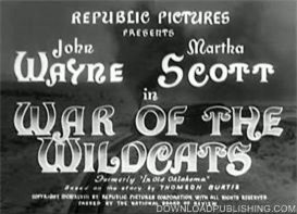 War Of The Wildcats - Movie 1943 Western John Wayne Download .Avi | Movies and Videos | Action