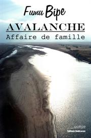 Avalanche - Affaire de famille - par Fumu BIPE | eBooks | Poetry