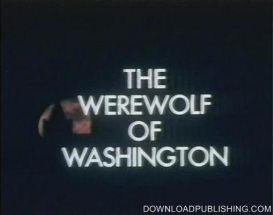 The Werewolf Of Washington - Movie 1973 Horror Download .Mp4 | Movies and Videos | Horror