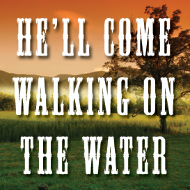 He'll Come Walking On The Water Backing Track | Music | Acoustic
