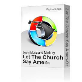 Let The Church Say Amen-Organ Tutorial   Movies and Videos   Music Video