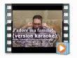 J'adore ma famille KARAOKE (OFFICIAL Karaoke music video) | Movies and Videos | Music Video