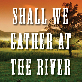 shall we gather at the river backing track