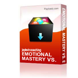 Emotional Mastery Vs. Emotional Disruption | Other Files | Everything Else