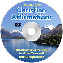 videos - the 101 best christian affirmations.  inspirational words to give yourself encouragement.