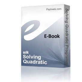 Solving Quadratic Programming Problems. New methods and program in MATLAB.