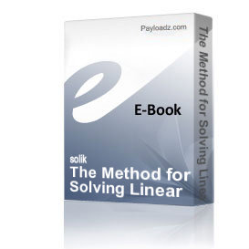 The Method for Solving Linear Equations and Inequalities Systems. New methods and program  in MATLAB.