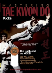Mastering Tae Kwon Do KICKS by Jong Soo Park | Movies and Videos | Training