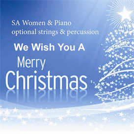 We Wish You A Merry Christmas for SA choir piano strings percussion | Music | Classical
