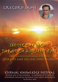 gregory sams - seeing the light through ancient eyes. audio download