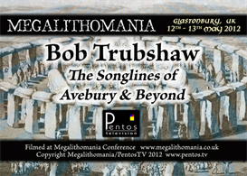 Bob Trubshaw - The Songlines of Avebury and Beyond - Megalithomania 2012 MP4 | Movies and Videos | Documentary