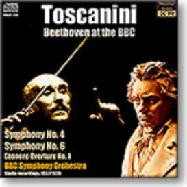 TOSCANINI at the BBC: Beethoven Symphonies 4 and 6, mono 16-bit FLAC | Music | Classical