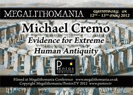 Michael Cremo - Evidence of Extreme Human Antiquity - Megalithomania MP4 | Movies and Videos | Documentary