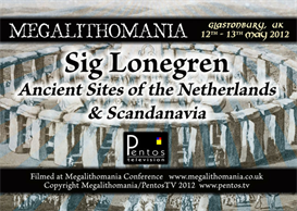 Sig Lonegren - Anciemnts Sites on Holland and Scandanavia - Megalithomania 2012 MP3 | Audio Books | History