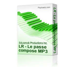 LR - Le passe compose MP3 | Music | Children