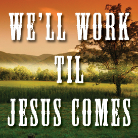 We'll Work 'Til Jesus Comes Backing Track | Music | Acoustic