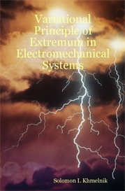 Variational Principle of Extremum in Electromechanical Systems