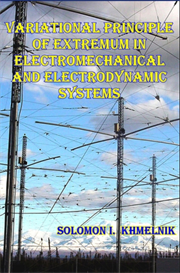 Variational Principle of Extremum in Electromechanical and Eelectrodynamic Systems