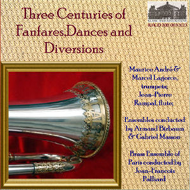 Three Centuries of Fanfares, Dances and Diversions | Music | Classical