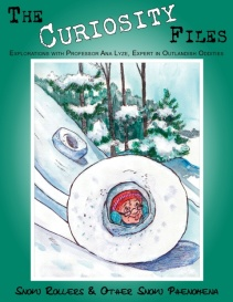 The Curiosity Files-Snow Rollers & Other Snow Phenomena