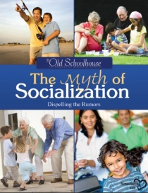 What About Socialization? Dispelling the Myths