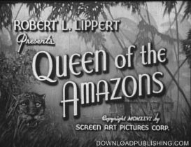 Queen Of The Amazons - Movie 1946 Adventure Romance Download .Mpeg | Movies and Videos | Action