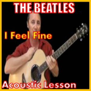 Learn to play I Feel Fine by The Beatles | Movies and Videos | Educational