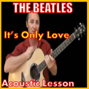 Learn to play Its Only Love by The Beatles | Movies and Videos | Educational
