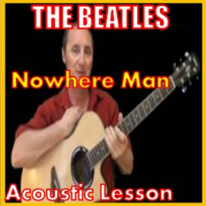 Learn to play Nowhere Man by the Beatles | Movies and Videos | Educational