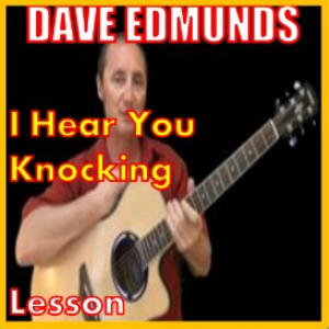 learn to play learn to play i hear you knocking by dave edmunds by dave edmunds